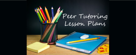 Latest Lesson Plan Listings in the Peer Tutoring Resource Library