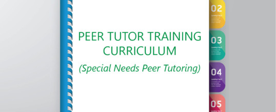 High School Tutor Training Curriculum for Students Serving as Tutors to their Special Needs Peers